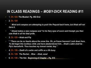 In class  readings �  Moby-Dick  reading #11