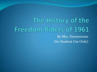 The History of the Freedom Riders of 1961