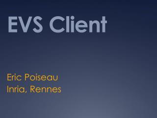 EVS Client