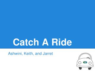 Catch A Ride