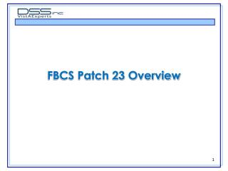 FBCS Patch 23 Overview