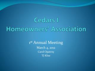 Cedars I  Homeowners � Association
