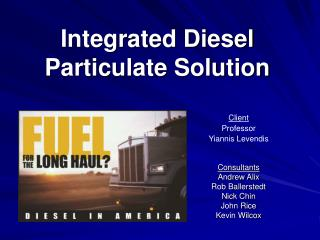 Integrated Diesel Particulate Solution