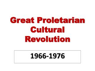 Great Proletarian Cultural Revolution