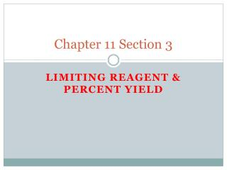 Chapter 11  Section 3