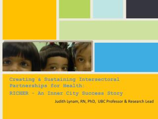 Creating & Sustaining  Intersectoral  Partnerships for  Health: