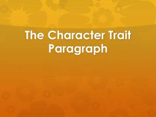 The Character Trait Paragraph