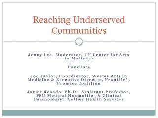 Reaching Underserved Communities