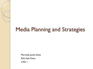 Media Planning and Strategies