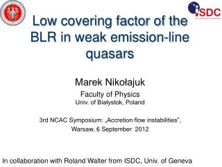 Low covering factor of the BLR in weak emission-line quasars
