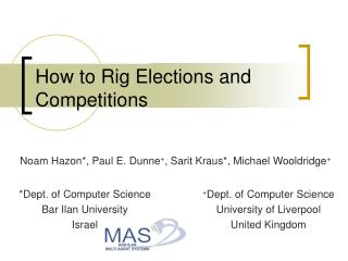 How to Rig  Elections and Competitions
