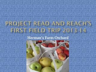 Project Read and Reach's First Field Trip 2013-14
