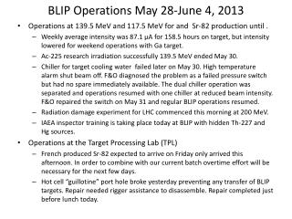 BLIP Operations  May 28-June 4,  2013
