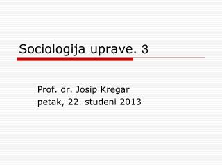 Sociologija uprave.  3