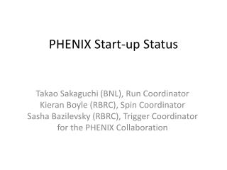 PHENIX Start-up Status