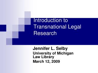 Introduction to Transnational Legal Research