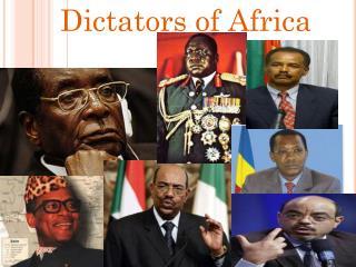 Dictators of Africa