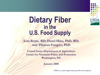 Dietary Fiber  in the  U.S. Food Supply