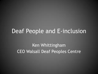 Deaf People and E-inclusion