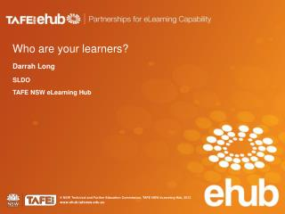 Who are your learners?