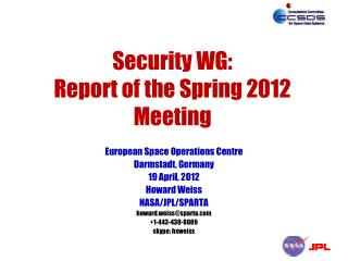 Security WG: Report of the Spring 2012 Meeting