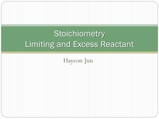 Stoichiometry Limiting and Excess Reactant