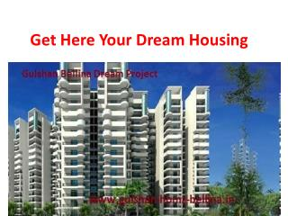 Looking For your Dream Housing with Gulshan Bellina