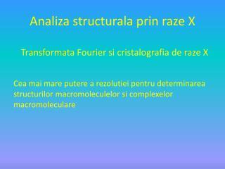 Analiza structurala prin  raze X