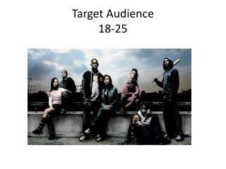Target Audience 18-25