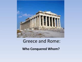 Greece and Rome: