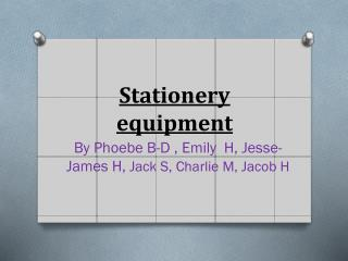 Stationery equipment