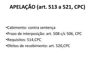 APELAÇÃO (art. 513 a 521, CPC)