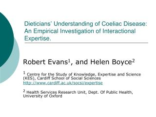 Dieticians  Understanding of Coeliac Disease: An Empirical Investigation of Interactional Expertise.