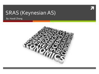 SRAS (Keynesian AS)