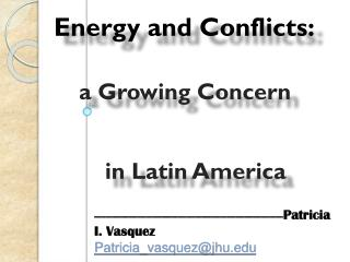 a Growing Concern		 in Latin America