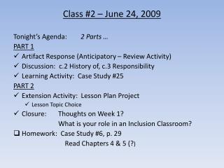 Class #2 – June 24, 2009