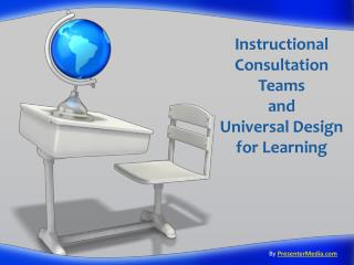 Instructional  Consultation Teams and  Universal Design for Learning