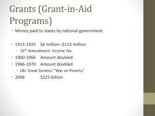 Grants (Grant-in-Aid Programs)