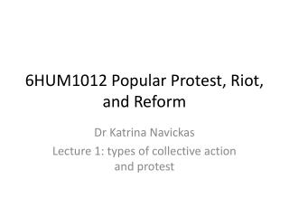 6HUM1012 Popular Protest, Riot, and Reform