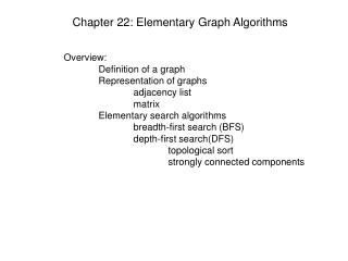 Chapter 22: Elementary Graph Algorithms