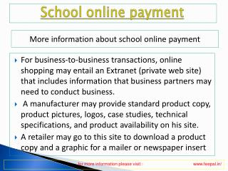 Get details about how to submitted school online payment