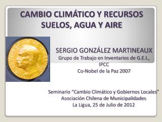 CAMBIO  CLIMÁTICO  Y RECURSOS SUELOS, AGUA Y AIRE