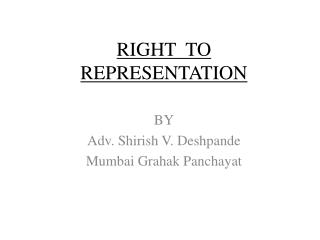 RIGHT  TO  REPRESENTATION
