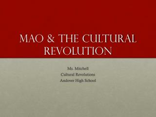 Mao & the cultural Revolution