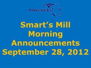 Smart's Mill Morning Announcements September 28, 2012