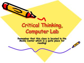 Critical Thinking, Computer Lab