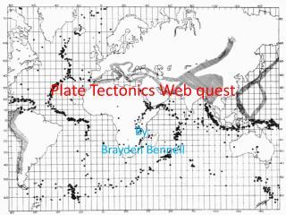 Plate Tectonics Web quest