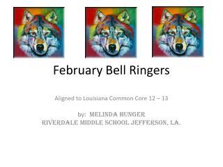 February Bell Ringers