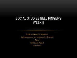 Social studies Bell Ringers Week 8