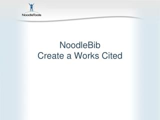 NoodleBib Create a Works Cited